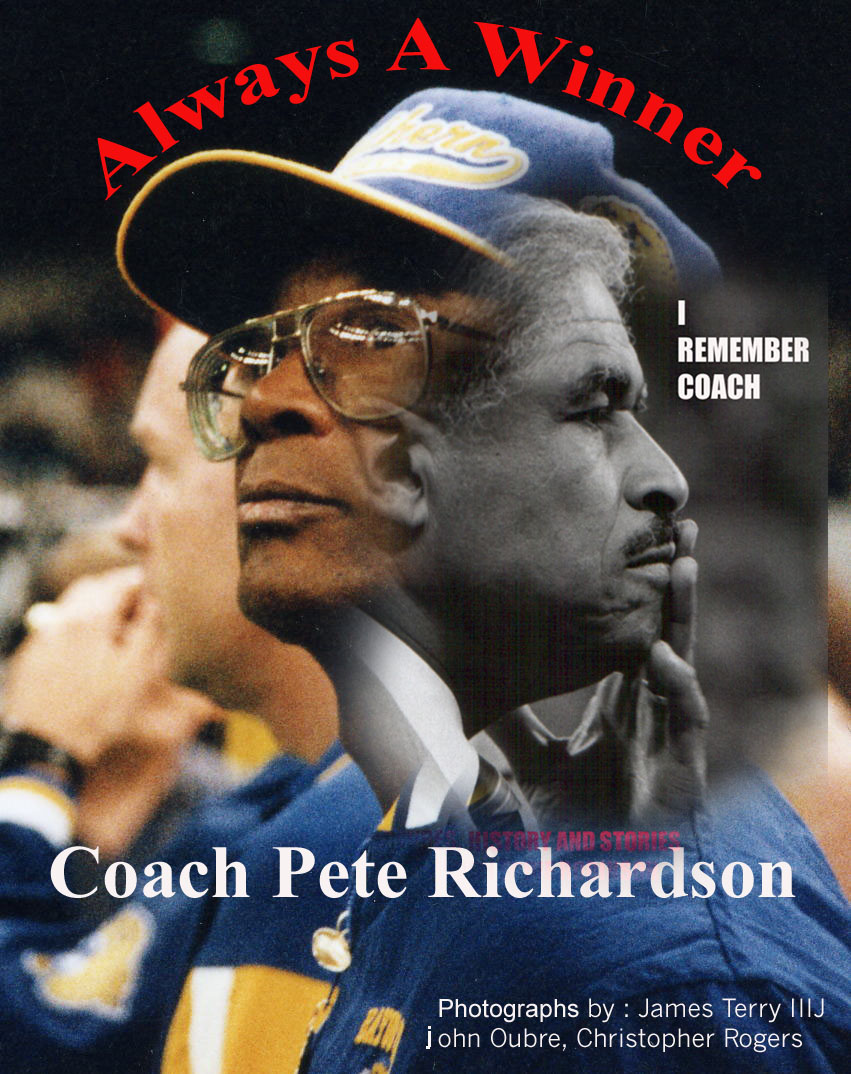 I Remember Coach:  The Eddie Robinson/Pete Richardson Story